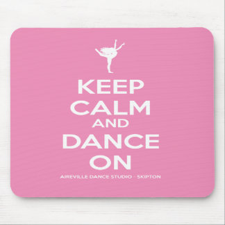 Keep Calm And Dance On Pink Mousemat