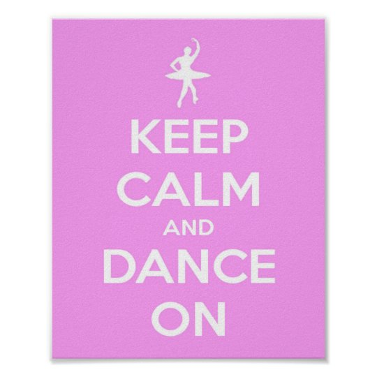 Keep Calm and Dance On Pink Poster