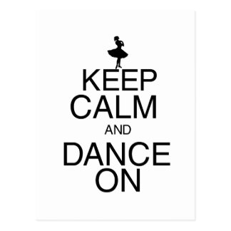 Keep Calm and Dance On Postcards