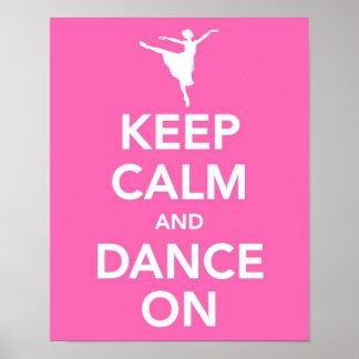 Keep Calm and Dance On print