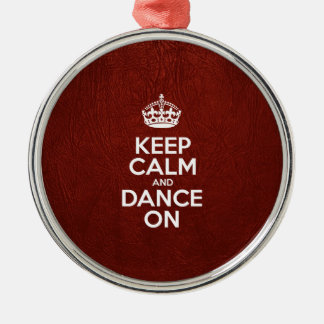 Keep Calm and Dance On - Red Leather Silver-Colored Round Decoration