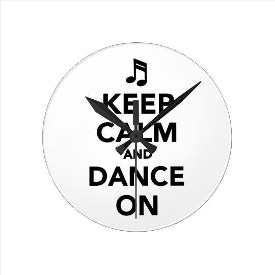 Keep calm and dance on wall clocks