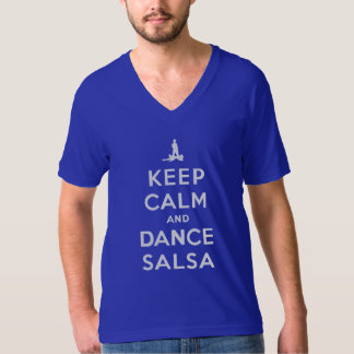 Keep Calm and Dance Salsa T-Shirt