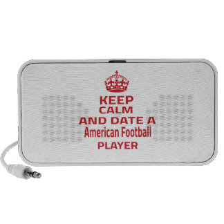 Keep calm and date a American Football player Travelling Speaker