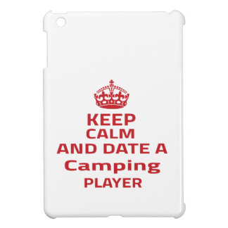 Keep calm and date a Camping player Case For The iPad Mini