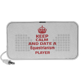 Keep calm and date a Equestrianism player Mp3 Speakers