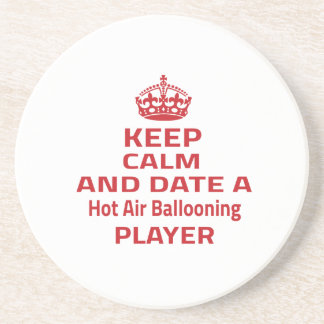 Keep calm and date a Hot Air Ballooning player Drink Coasters
