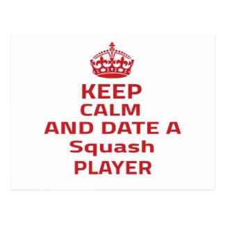 Keep calm and date a Squash player Postcard