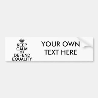 KEEP CALM AND DEFEND EQUALITY BUMPER STICKER