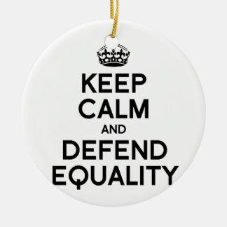 KEEP CALM AND DEFEND EQUALITY ROUND CERAMIC DECORATION