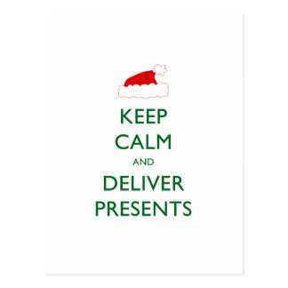 Keep Calm and Deliver Presents Postcard