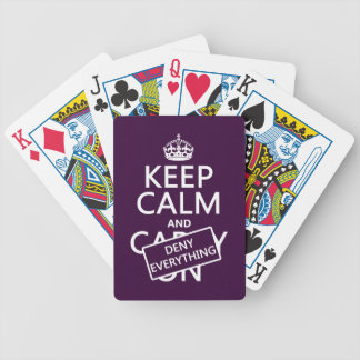Keep Calm and Deny Everything - all colors Bicycle Playing Cards