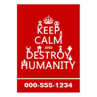 Keep Calm and Destroy Humanity (robots) Pack Of Chubby Business Cards