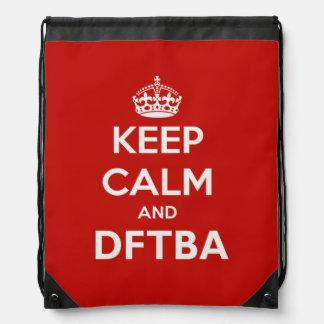 Keep Calm and DFTBA Be Awesome Backpack