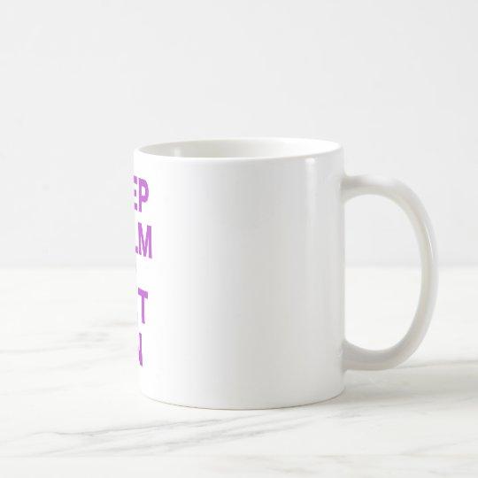 Keep Calm and Diet On Coffee Mug
