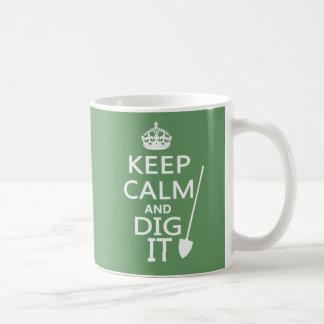 Keep Calm and Dig It Mug