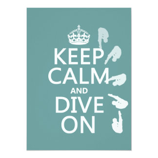 Keep Calm and Dive On (in any color) 14 Cm X 19 Cm Invitation Card