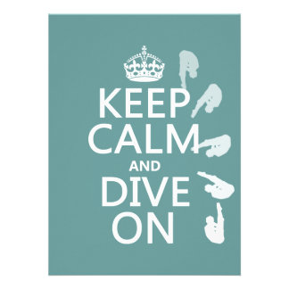 Keep Calm and Dive On (in any colour) Custom Announcement