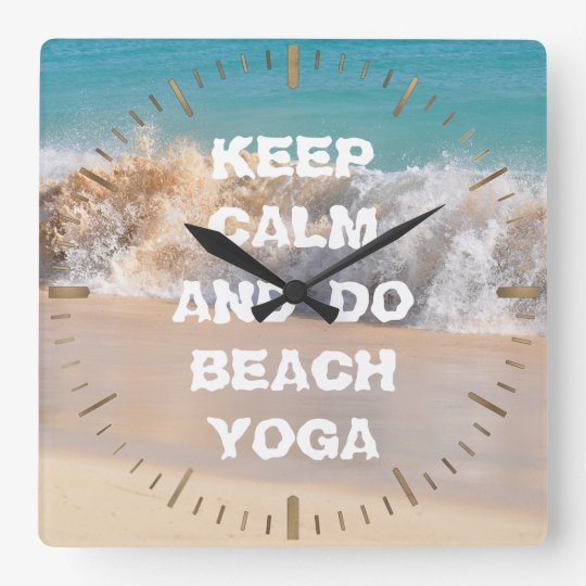 Keep Calm and DO BEACH YOGA inspiring words