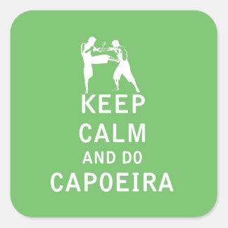 Keep Calm and Do Capoeira Square Sticker