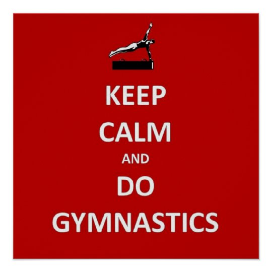 Keep calm and do gymnastics poster