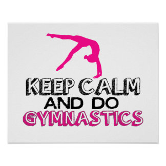 Keep Calm and Do Gymnastics Poster