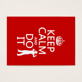 Keep Calm and Do It (any background color)