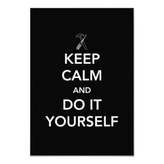 Keep Calm and Do It Yourself 9 Cm X 13 Cm Invitation Card