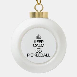 KEEP CALM AND DO PICKLEBALL ORNAMENT