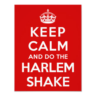 Keep Calm and do the Harlem Shake 11 Cm X 14 Cm Invitation Card
