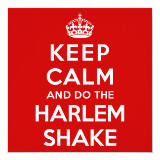 Keep Calm and do the Harlem Shake 5.25x5.25 Square Paper Invitation Card