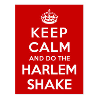 Keep Calm and do the Harlem Shake Postcard
