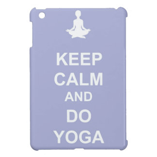 Keep Calm and Do Yoga iPad Mini Cases