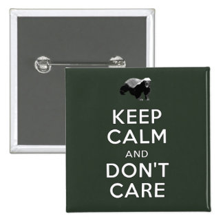 Keep Calm and Don't Care 15 Cm Square Badge