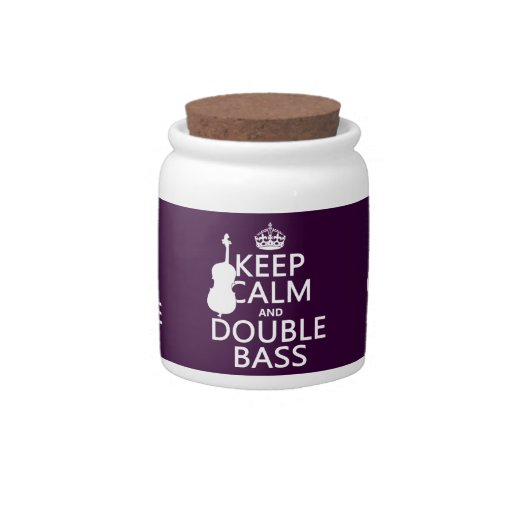 Keep Calm and Double Bass (any background color) Candy Jars