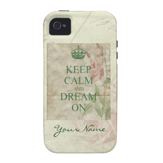 Keep Calm and Dream On Pink Roses iPhone 4 Case