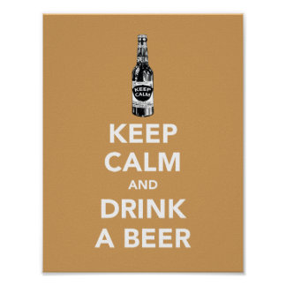 Keep calm and drink a beer poster