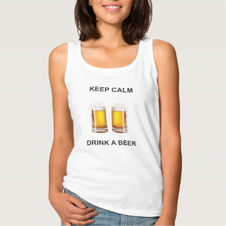 KEEP CALM AND DRINK A BEER TANK TOP