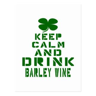 Keep Calm And Drink Barley Wine. Postcard