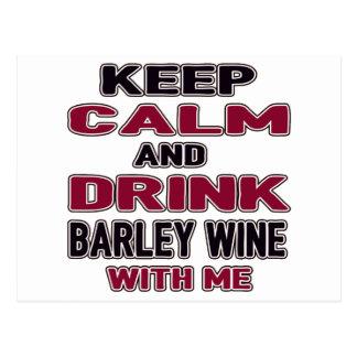 Keep Calm And Drink Barley Wine with me Postcard
