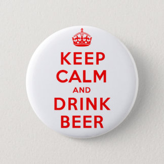 Keep Calm and Drink Beer 6 Cm Round Badge