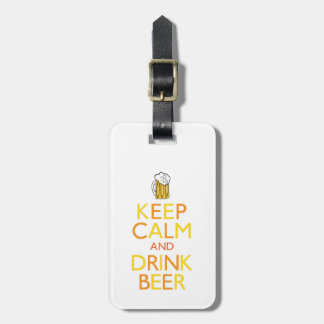 Keep Calm and Drink Beer Luggage Tag