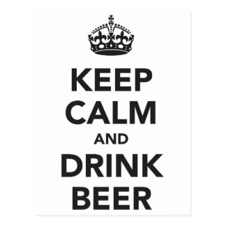 Keep Calm And Drink Beer Phrase Postcard