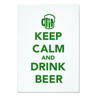 Keep calm and drink beer St. Patricks day 3.5x5 Paper Invitation Card