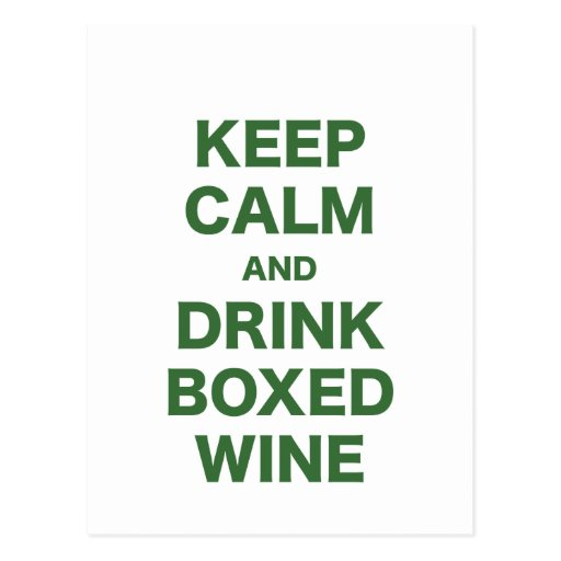 Keep Calm and Drink Boxed Wine Post Card