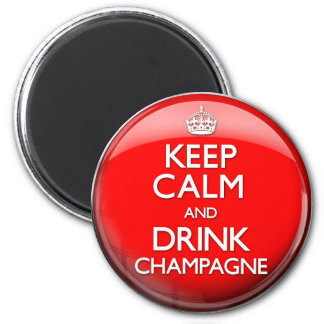 Keep Calm and Drink Champagne (Carry On) Magnet