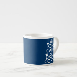 Keep Calm and Drink Coffee - all colors Espresso Cup