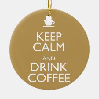 KEEP CALM AND DRINK COFFEE CHRISTMAS ORNAMENT