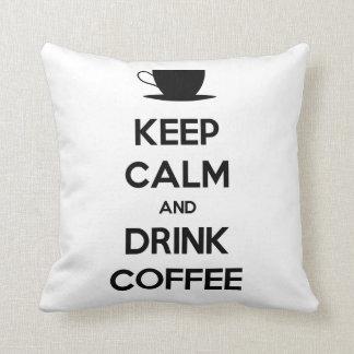 Keep Calm and Drink Coffee Cushion