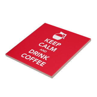 Keep calm and drink coffee tile (customizable)